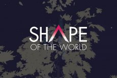 Shape of the World sa ukazuje v prvom videu